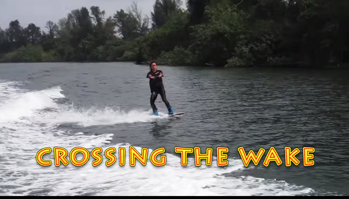 Wakeboarding Lesson 03: Crossing the Wake