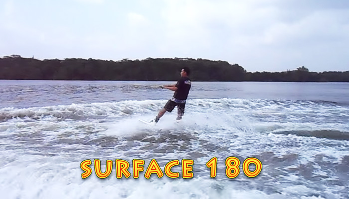 Wakeboarding Lesson 07: Surface 180